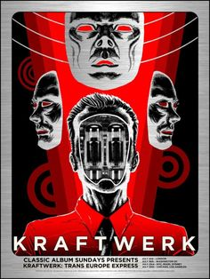 Tim Doyle Kraftwerk Trans Europe Express Poster From Flood Gallery Pop Posters, Band Posters, Concert Posters, Gig Poster, Music Artwork, Art Music, Music Artists, Rock Roll, Festival Posters