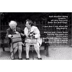Quotes - Old ladies know something - Google Search