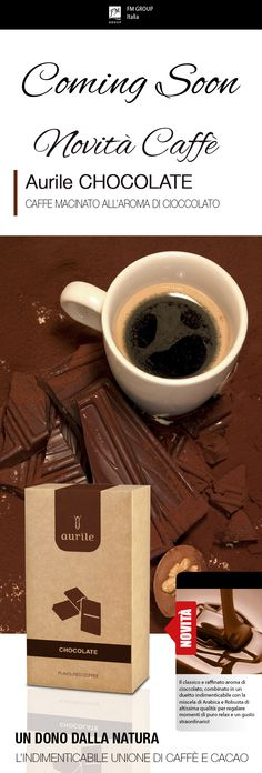 Caffè Aurile - Chocolate - Coming soon - Federico Mahora FM GROUP Italia