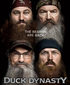 Duck Dynasty.... I adore these guys!!!