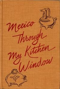 """Mexico Through My Kitchen Window - published in written by Maria A. De Carbia and edited by Helen Corbitt. Traditional Mexican recipes along with a selection of """"Typically Texan Mexican Recipes"""" compiled by Helen Corbitt. Old Recipes, Vintage Recipes, Cookbook Recipes, Pumpkin Recipes, Cooking Recipes, Homemade Cookbook, Cooking Tips, Mexican Cookbook, Mexican Cooking"""