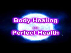 Body Healing - Perfect Health