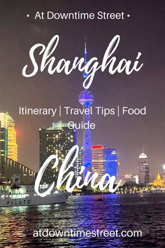 Best Things to Do and See in Shanghai China At Downtime Street Travel Advice, Travel Guides, Travel Tips, Travel Destinations, Travel Books, Travel Journals, Vacation Travel, Amazing Destinations, Beautiful Places To Visit