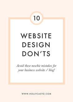 Top 10 Website Design DON'TS for Businesses and Bloggers