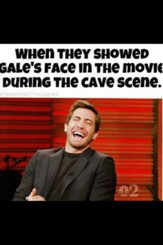 This was me and I looked at my mom but she said it wasn't nice because she's team gale yuck.  But i don't mind Liam.