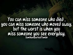 sad quotes about missing someone who passed away IOrUqzMZO I Miss You Quotes, Missing You Quotes, Quotes About Moving On, Mom Quotes, Qoutes, Life Quotes, Friend Quotes, Crush Quotes, Dementia Quotes