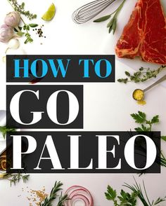 Here's How To Eat Paleo In 2015