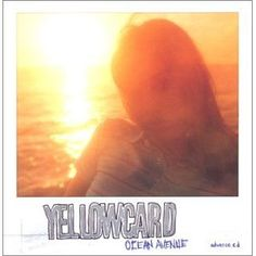 Yellowcard - Ocean Avenue. This entire album is just perfect <3