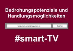 Forschungsbericht SMART-TV | Das versteckte Internet Empfehlungen an Wirtschaft und Politik | Kanzlei Wissensmanagement Software