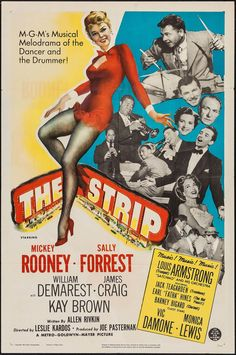 """The Strip (1951) Stars: Mickey Rooney, Sally Forrest, William Demarest, James Craig, Kay Brown, Louis Armstrong, Vic Damone, Tommy Rettig ~ Director: László Kardos (Nominated for an Oscar for Best Music, Original Song - For the song """"A Kiss to Build a Dream on"""" by Bert Kalmar, Harry Ruby, Oscar Hammerstein II )"""