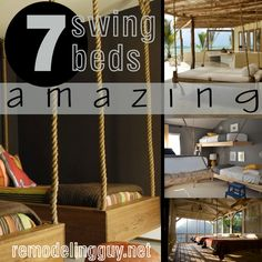Swing beds, a bed swing, hanging bed, swinging bed, or mayb swingbed? Whatever you call them, they're fun and make great DIY projects. Photos & Ideas here.