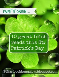 The Belfast Book Bungalow: Paint it green - 10 great reads this St. Patrick's Day