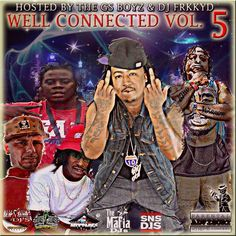 Various Artists - Well-connected-vol-5 Hosted by DJFRKKYD Mixtape - Stream & Download