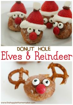 Donut Hole Reindeer and Elves these are adorable-would make a great Christmas breakfast or special meal when our Elf on the Shelf returns!