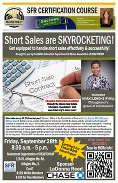 #SFR at Main Street Organization of #REALTORS. Teaching the best in #shortsales, #foreclosures, #HAFA, #HAMP, and #HARP 2.0. $129.00 per person. Class open to the public.