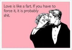 True...in a gross sort of way!