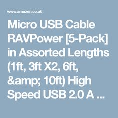 Micro USB Cable RAVPower [5-Pack] in Assorted Lengths (1ft, 3ft X2, 6ft, & 10ft) High Speed USB 2.0 A Male to Micro B Sync and Charge Cables for Android Smartphones, PS4 Controller, Battery Pack and More -Black: Amazon.co.uk: Computers & Accessories