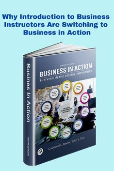 Learn the story behind why Introduction to Business Instructors are switching to Business in Action. Digital Enterprise, Business Website, Textbook, Action, Teaching, Group Action, Learning, Education