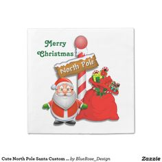 Shop Cute North Pole Santa Custom Color Napkins created by BlueRose_Design. Christmas Napkins, Christmas Wrapping, Christmas Ornaments, Christmas Stickers, North Pole, Cocktail Napkins, Paper Plates, Gift Bags, Note Cards