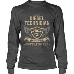 DIESEL TECHNICIAN  WHAT IS YOUR SUPERPOWER #gift #ideas #Popular #Everything #Videos #Shop #Animals #pets #Architecture #Art #Cars #motorcycles #Celebrities #DIY #crafts #Design #Education #Entertainment #Food #drink #Gardening #Geek #Hair #beauty #Health #fitness #History #Holidays #events #Home decor #Humor #Illustrations #posters #Kids #parenting #Men #Outdoors #Photography #Products #Quotes #Science #nature #Sports #Tattoos #Technology #Travel #Weddings #Women