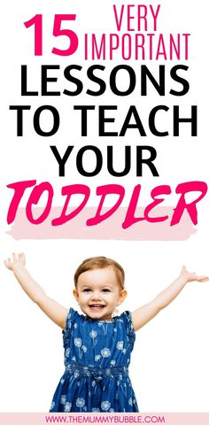 A lot happens in your child's toddler years and there are some very important lessons you can be teaching them to give your toddler the very best start in life. Toddler Sleep, Toddler Boys, Parenting Toddlers, Parenting Advice, Summer Activities For Kids, Toddler Activities, Baby Girl Names, Training Tips, Teaching
