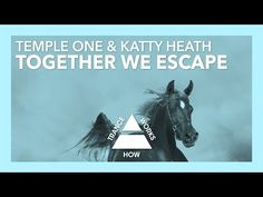 Temple One & Katty Heath-Together We Escape (Original) + Lyrics Electronic Music, Trance, Edm, Itunes, My Music, Techno, Temple, Singing, Lyrics