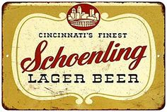 Schoenling Lager Beer Vintage Look Reproduction Metal Sign 8x12
