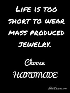 Choose Handmade and support local small businesses.