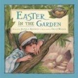 Easter in the Garden.  A book about the son of the gardener that tended the garden where Jesus' tomb was.