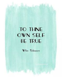 this has always been my favorite Shakespeare quote..I really want this print for my classroom!