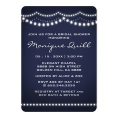 White String Light Dark Blue Bridal Wedding Shower Card Stuck for ideas for your wedding design? Look no further! Celebrate the bride-to-be with this unique wedding bridal shower party invitation: This sweet string light design features strands of white lights against a dark blue background. It's timelessly classy and simple without being plain, giving the rustic and calm feel of a warm summer out in the country. Customize everything from the text style, to the wording, to the background…