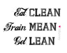 clean, mean, lean