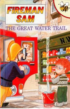 Buzz Book - Fireman Sam #25 - The Great Water Trail - S/Hand