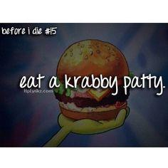 Before I die #bucketlist Double Tap! - @spongebob_sayings- #webstagram