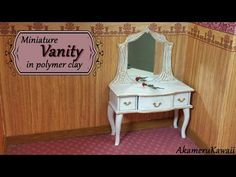 Miniature Doll Vanity - Polymer Clay Tutorial - YouTube