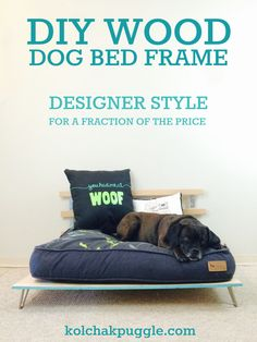 Add a bit of style to your dog's bed with this super simple DIY Wood Dog Bed Frame.