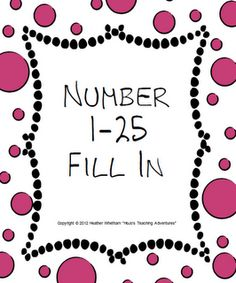 Number 1-25 Fill In FREEBIE -- great for assessments