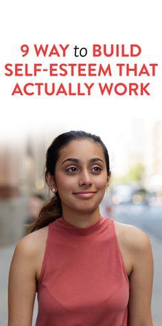 9 Ways To Build Self-Esteem That Actually Work