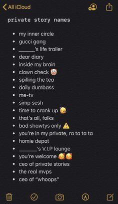 finsta names ideas Cute Snapchat Names, Noms Snapchat, Story Snapchat, Snapchat Questions, Snapchat Quotes, Snapchat Nicknames, Funny Snapchat, Name For Instagram, Instagram Bio Quotes