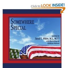 Somewhere Special takes the reader on a walk through a national cemetery and the funeral of a United States military member. There are pictures for all branches of service. The purpose of this book is to help prepare children for the symbolism and traditions they may experience and to show them that they are not alone. Somewhere Special is a book for families who have recently lost a military member as well as for those who have family members buried at our national cemeteries.