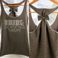 Running Workout Clothes RUNNING Cheaper than Therapy - How cute!  Im going to do a diy of this!!  My hubs has a shirt I can use, and I can do it with little to no sewing!! #Recipes