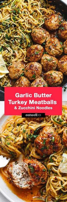 Garlic Butter Turkey Meatballs with Lemon Zucchini Noodles Garlic Butter Meatballs with Lemon Zucchini Noodles - This easy and nourishing skillet meal is absolutely fabulous in every way imaginable! Turkey Recipes, Paleo Recipes, New Recipes, Low Carb Recipes, Chicken Recipes, Cooking Recipes, Favorite Recipes, Low Calorie Vegetarian Meals, Vegetarian Tapas