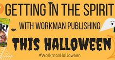 31 Days of Halloween (Books!) October 11-12, 2016 Workman Publishing Blog Tour