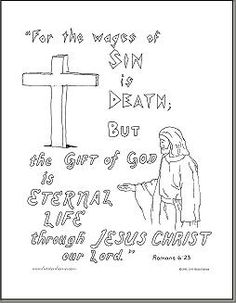 """Romans 6:23 coloring page: """"For the wages of sin is death, but the gift of God is eternal life through Jesus Christ our Lord."""""""