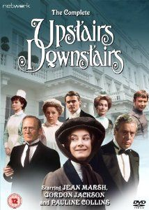 Upstairs Downstairs (1971-1975) LWT costume drama which starred Pauline Collins, Jean Marsh and Gordon Jackson.