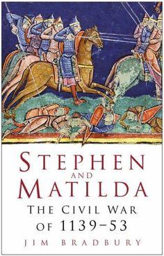 Stephen and Matilda: The Civil War Of 1139-53 by Jim Bradbury, http://www.amazon.co.uk/dp/0750937939/ref=cm_sw_r_pi_dp_fWZusb1KETYRW