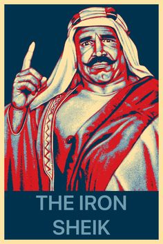 Famous Wrestlers, Iron Sheik, Obama, Movie Posters, Movies, Art, Art Background, Films, Film Poster