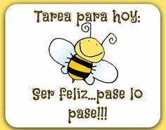 Ser feliz!!!...