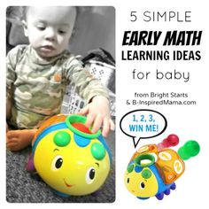 Find 5 simple tips for early math learning for baby from B-InspiredMama.com. Plus enter to win a fun learning toy from Bright Starts!