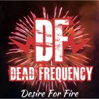 Desire For Fire EP by DeadFrequency on SoundCloud